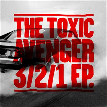 The Toxic Avenger - 3/2/1