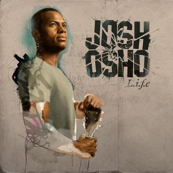 Josh Osho - L.i.f.e