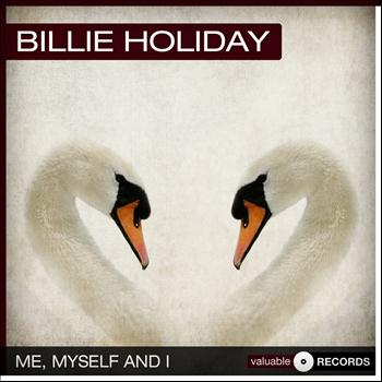 Billie Holiday - Me, Myself and I