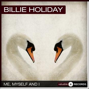 Billie Holiday - Me, Myself and I