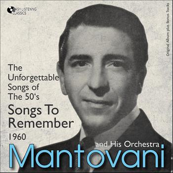 Mantovani - Songs to Remember - the Unforgattable Songs of the 50's (Original Album Plus Bonus Tracks, 1960)