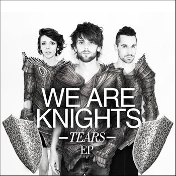 We Are Knights - Tears  EP