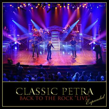 Petra - Classic Petra Live (Expanded)