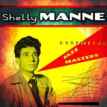 Shelly Manne - Essential Jazz Masters