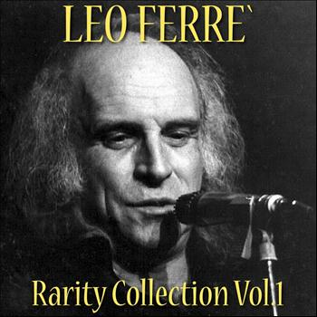Léo Ferré - Léo Ferré: Rarity Collection, Vol. 1