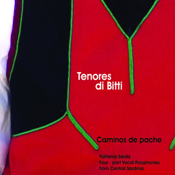 Tenores Di Bitti - Caminos de pache