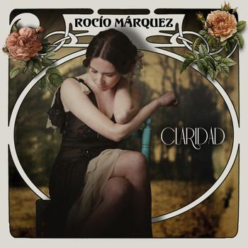 Rocio Márquez - Claridad