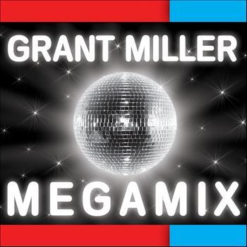 Grant Miller - Megamix