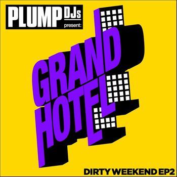 Mark Ronson, Bonsai Kat, Plump DJs - Plump DJs present Dirty Weekend EP 2