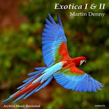 Martin Denny - Exotica I & II