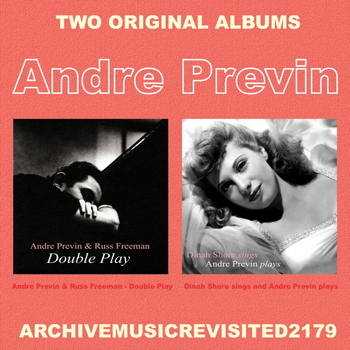 Andre Previn - Double Play & Dinah Sings and Previn Plays