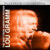 Lou Gramm - The Best from American Rocker Lou Gramm