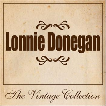 Lonnie Donegan - Lonnie Donegan - The Vintage Collection