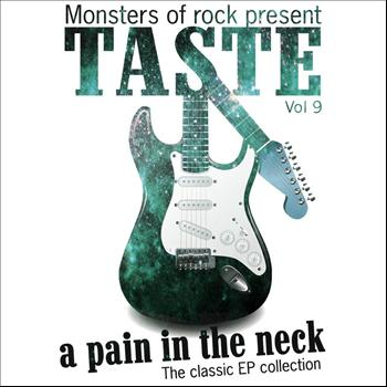 Taste - Monsters of Rock Presents - Taste - a Pain in the Neck, Volume 9