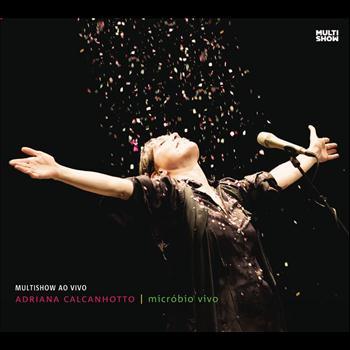 Adriana Calcanhotto - Micróbio Vivo