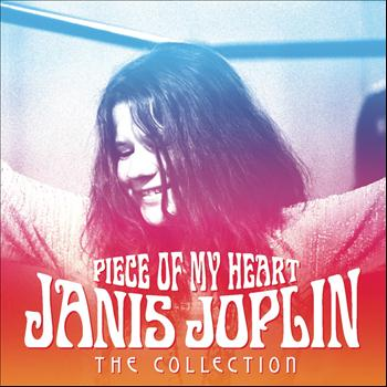 Janis Joplin - Piece Of My Heart - The Collection