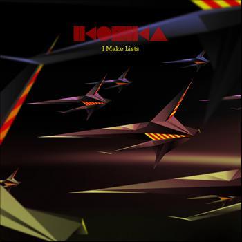 Ikonika - I Make Lists EP