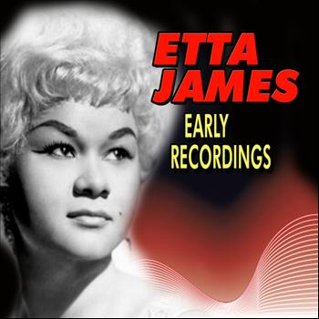 Etta James - Early Recordings