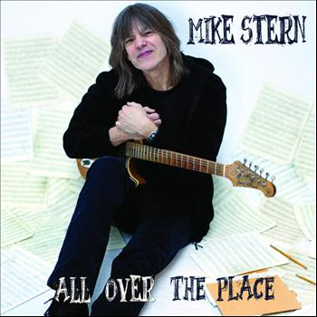 Mike Stern - All Over the Place