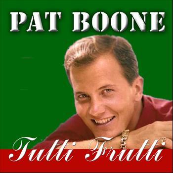 Pat Boone - Tutti Frutti