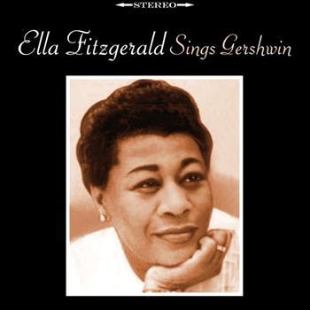 Ella Fitzgerald - Sings Gershwin