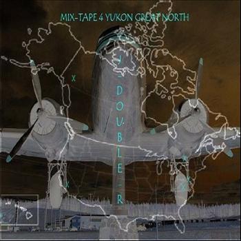 J-Double-R - Mixtape 4 Yukon Great North