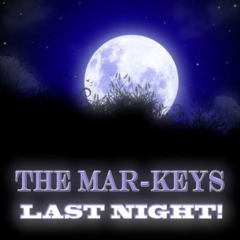 The Mar-Keys - Last Night!