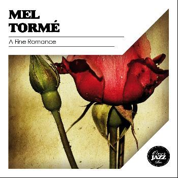 Mel Tormé - A Fine Romance