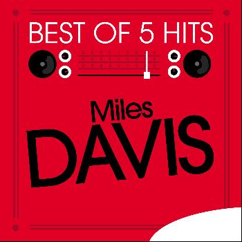 Miles Davis - Best of 5 Hits - EP