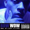 Bow Wow - We In Da Club (Explicit Version)