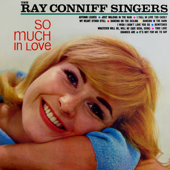 Ray Conniff Singers - So Much In Love