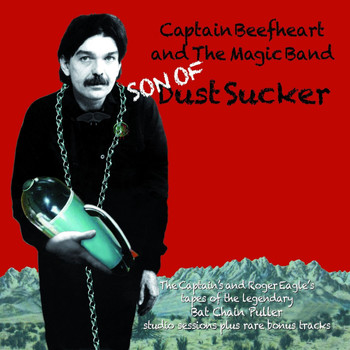 Captain Beefheart And The Magic Band - Son of Dust Sucker