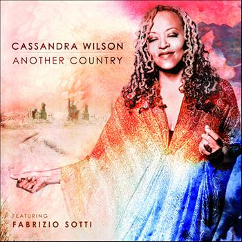 Cassandra Wilson - Another Country (feat. Fabrizio Sotti)