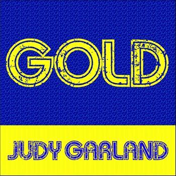 Judy Garland - Gold: Judy Garland