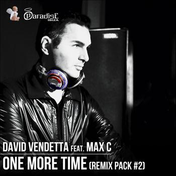 David Vendetta - One More Time (feat. Max C) [Remix Pack, Vol. 2]