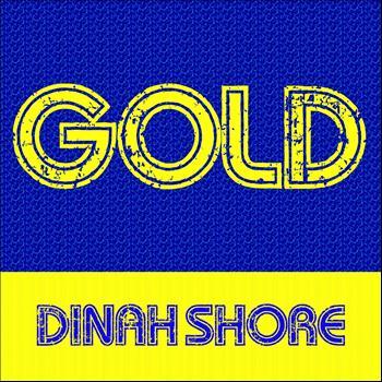Dinah Shore - Gold: Dinah Shore
