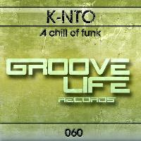 K-nto A Chill of Funk (Original Mix) - Synchronisation License