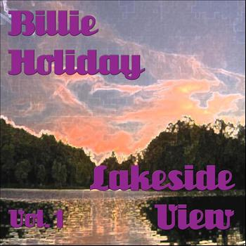 Billie Holiday - Lakeside View Vol.1