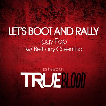Iggy Pop with Bethany Cosentino - Let's Boot and Rally