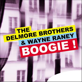 The Delmore Brothers - Boogie !