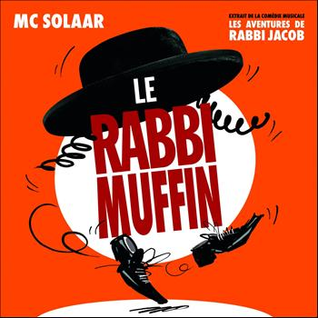 MC Solaar - Le Rabbi Muffin (Extrait de la comédie musicale : Les aventures de Rabbi Jacob)