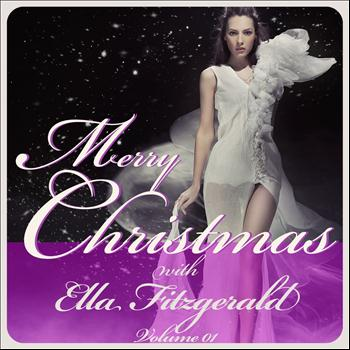 Ella Fitzgerald - Merry Christmas With Ella Fitzgerald, Vol. 1