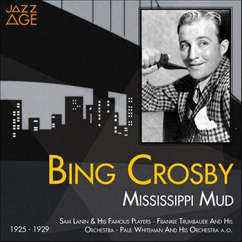 Bing Crosby - Mississippi Mud (1925 - 1929)