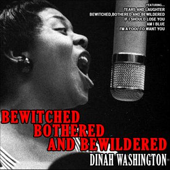Dinah Washington - Bewitched, Bothered and Bewildered