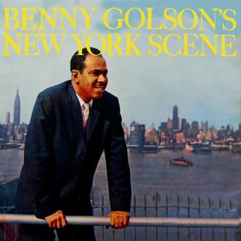 Benny Golson - Benny Golson's New York Scene