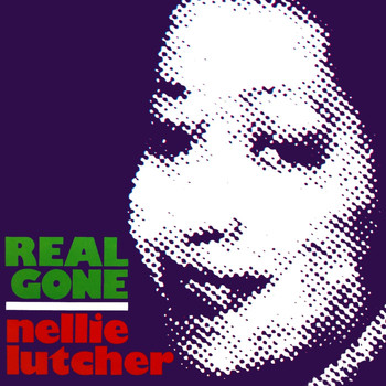 Nellie Lutcher - Real Gone