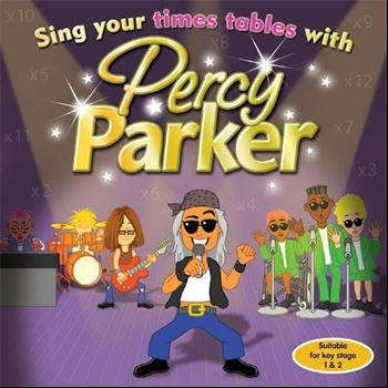 Percy Parker - Sing Your Times Tables With Percy Parker