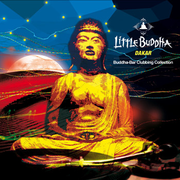 Little Buddha - Little Buddha V - Dakar
