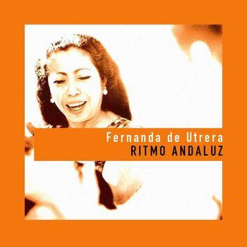 Fernanda De Utrera - Ritmo Andaluz