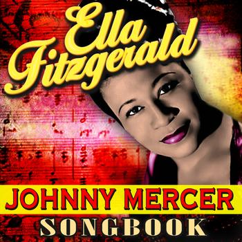 Ella Fitzgerald - Johnny Mercer Songbook
